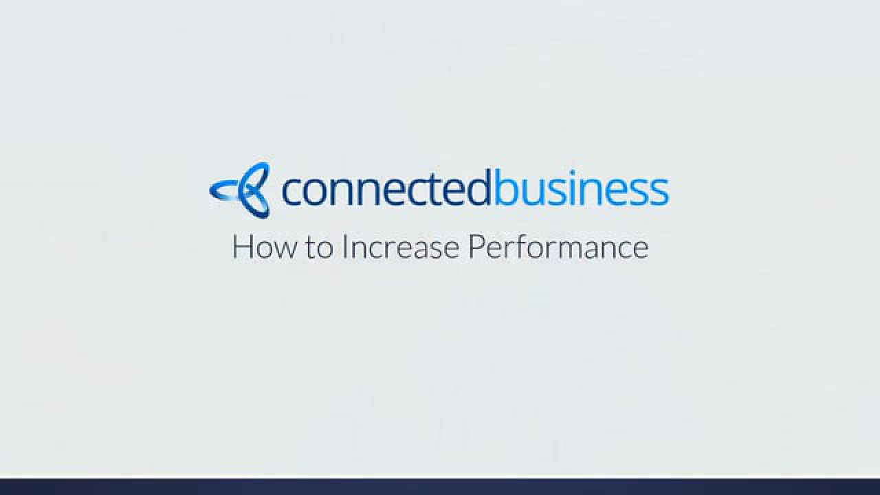 How to increase your Connected Business Performance