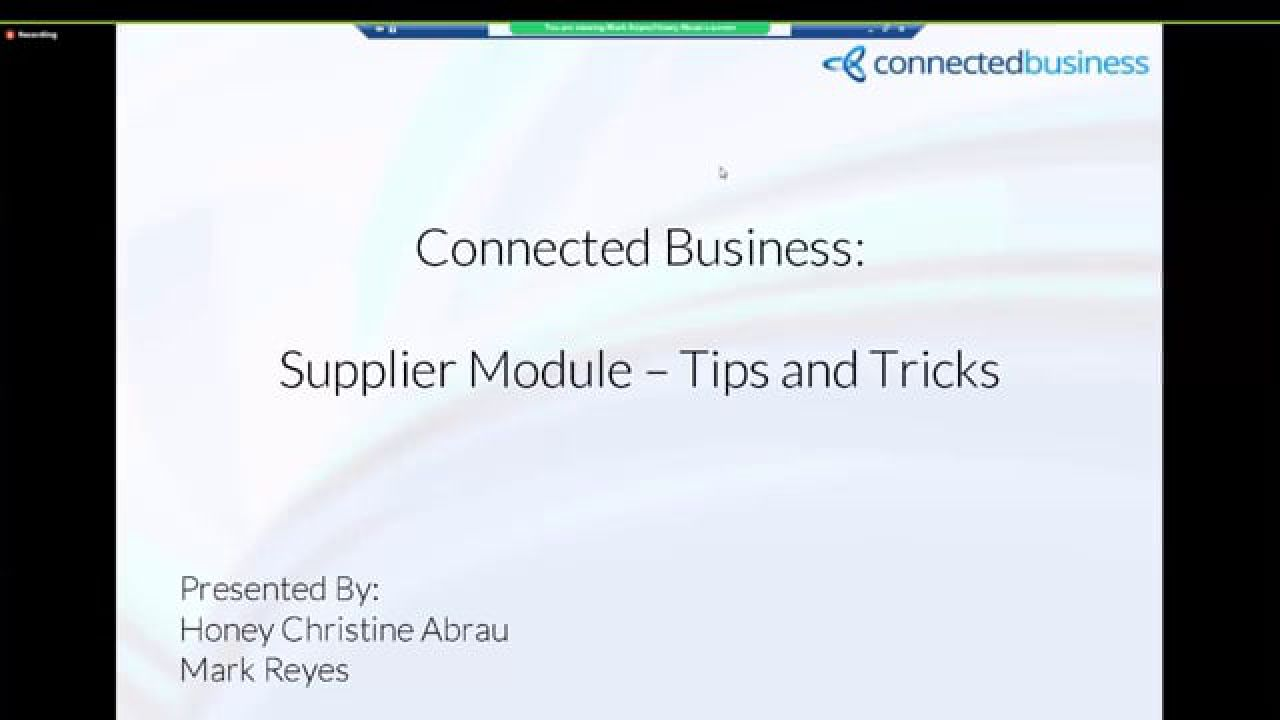 Connected Business Webinar Series - Supplier Module Tips and Tricks